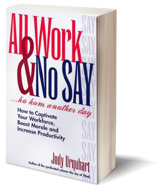 All Work and No Say Jody Urquhart